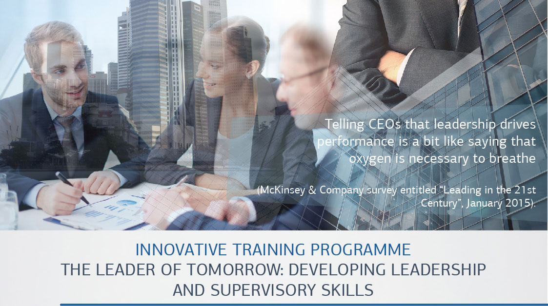 THE LEADER OF TOMORROW: Develop your leadership and supervisory skills!